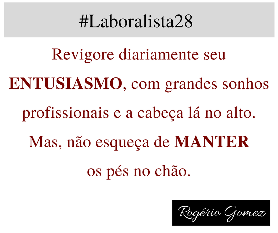 Frases de Rogério Gomez no site Laboralista